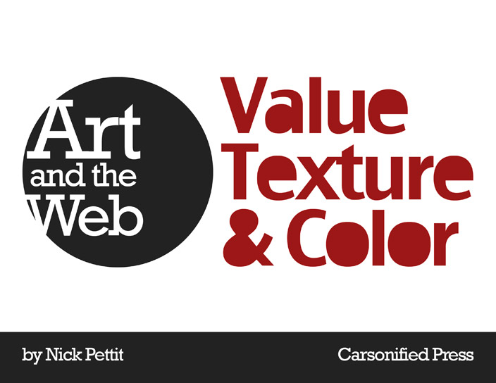 Cover artwork for the book 'Art and the Web: Value, Texture, & Color'